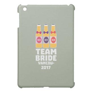 Team Bride Vancouver 2017 Z13n1 iPad Mini Covers