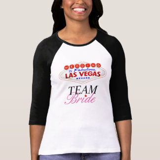 Team Bride Wedding in Fabulous Las Vegas T-Shirt