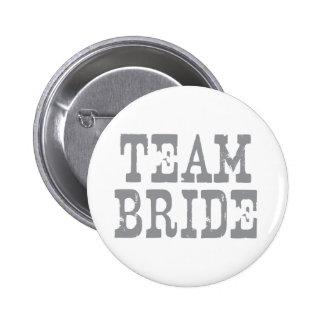 Team Bride Western Grey 2 Inch Round Button