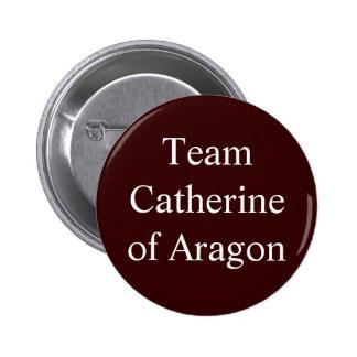Team Catherine of Aragon 2 Inch Round Button