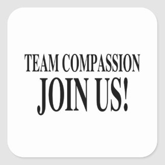 Team Compassion Join Us Square Sticker
