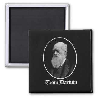 Team Darwin - Team Evolution - - Pro-Science - - w Square Magnet
