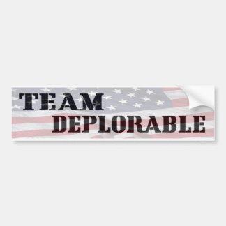 """TEAM DEPLORABLE"" ""Bumper Sticker"" Bumper Sticker"