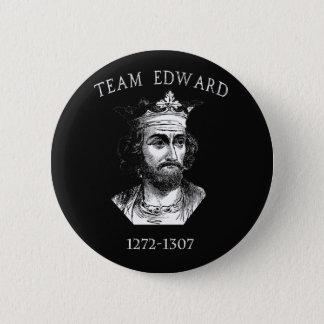 Team Edward Longshanks Button