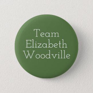 Team Elizabeth Woodville 2 Inch Round Button