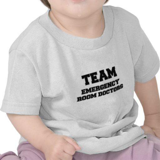 Team Emergency Room Doctors Tee Shirts