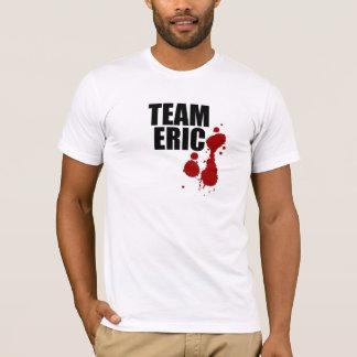 Team Eric. T-Shirt
