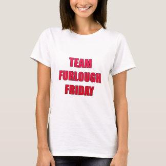 Team Furlough Friday T-Shirt