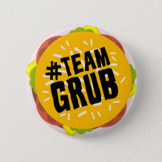 """#TEAM GRUB"" button"