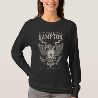 Team HAMPTON Lifetime Member. Gift Birthday T-Shirt