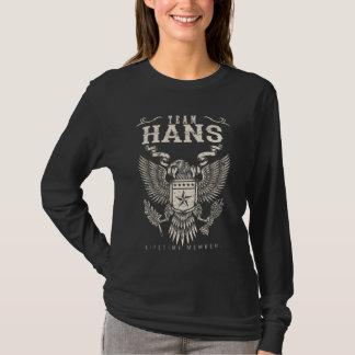 Team HANS Lifetime Member. Gift Birthday T-Shirt