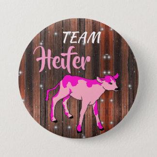 """""""Team Heifer"""" Pink Gender Reveal 3 Inch Round Button"""