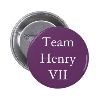 Team Henry VII 2 Inch Round Button
