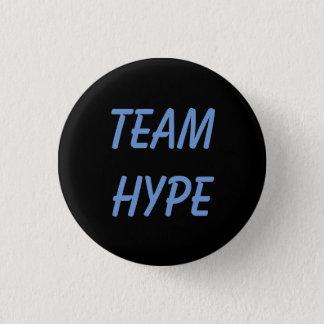 Team Hype button/pin (smaller) 1 Inch Round Button