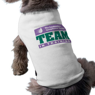 Team in Training Dog Shirt! Shirt
