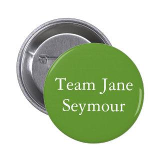Team Jane Seymour 2 Inch Round Button