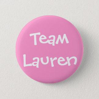 Team Lauren 2 Inch Round Button