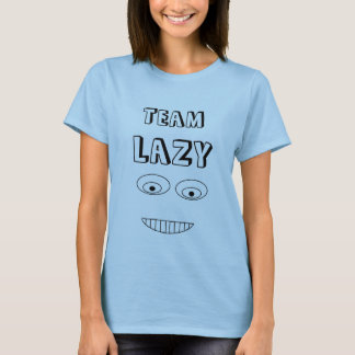 TEAM LAZY Funny Embarrassed Face Print T-Shirt
