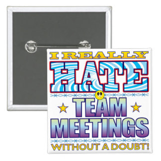 Team Meetings Hate Face 2 Inch Square Button