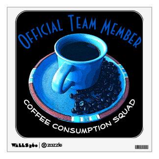 Team Member | Black Coffee Consumption Team Member Wall Sticker