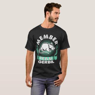 Team Member Gerbil Pets Animal Love Tshirt