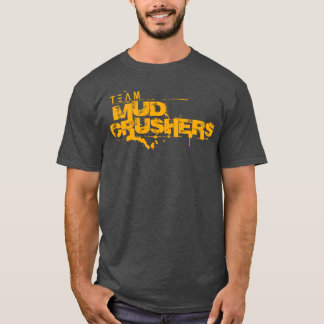 Team Mud Crushers Participant T-Shirt