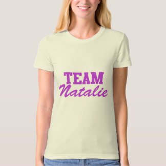 Team Natalie T-Shirt