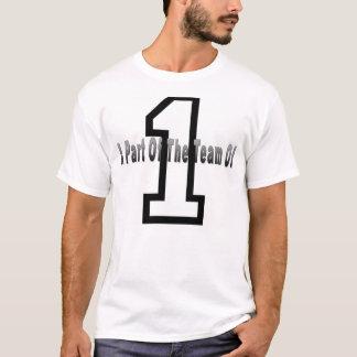 Team of 1 t-shirt
