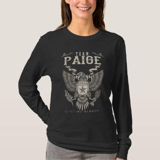 Team PAIGE Lifetime Member. Gift Birthday T-Shirt