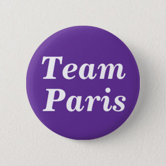 Team Paris Badge 2 Inch Round Button