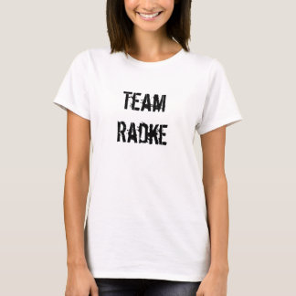 Team Radke T-Shirt