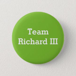 Team Richard III badge 2 Inch Round Button