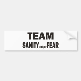 Team Sanity/Fear Bumper sticker