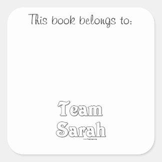 Team Sarah Square Sticker