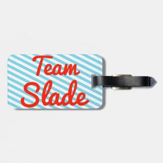 Team Slade Bag Tags