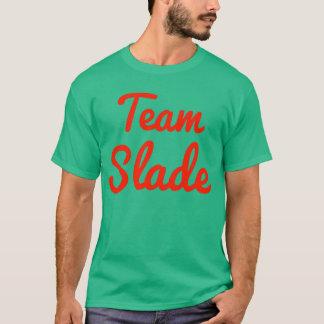 Team Slade T-Shirt