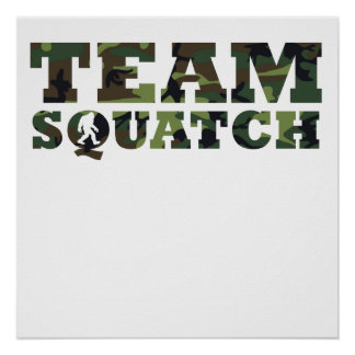Team Squatch Camouflage Poster