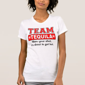 TEAM TEQUILA, Customize the catch phrase T-Shirt