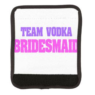 Team Vodka  bachelorette party Bridesmaid Luggage Handle Wrap