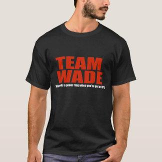 Team Wade 1b T-Shirt