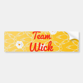 Team Wick Bumper Sticker