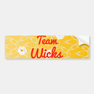 Team Wicks Bumper Stickers