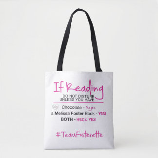 #TeamFosterette If Reading Do Not Disturb Tote Bag