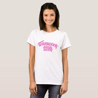 Teamwork makes the dream work pink text t-shirt