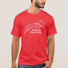Teamwork, Makes the Dream Work! T-Shirt