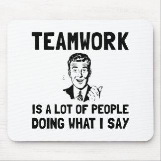 Teamwork Say Mouse Pad