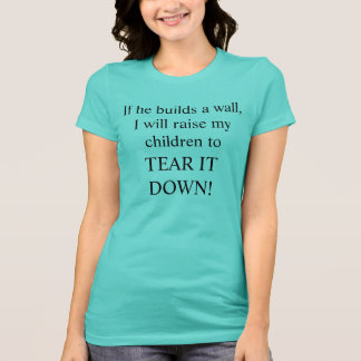 TEAR IT DOWN shirt with black text