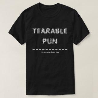Tearable Pun T-Shirt