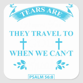 tears+are+prayers square sticker