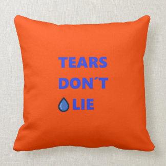 Tears Don't Lie Throw Pillow